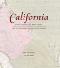 California: Mapping the Golden State through History : Rare and Unusual Maps from the Library of Congress - eBook