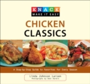 Knack Chicken Classics : A Step-by-Step Guide to Favorites for Every Season - eBook