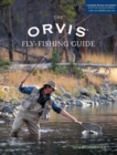 Orvis Fly-Fishing Guide, Completely Revised and Updated with Over 400 New Color Photos and Illustrations - eBook