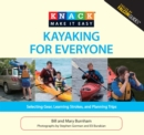 Knack Kayaking for Everyone : Selecting Gear, Learning Strokes, and Planning Trips - eBook