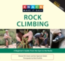 Knack Rock Climbing : A Beginner's Guide: From the Gym to the Rocks - eBook