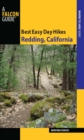 Best Easy Day Hikes Redding, California - eBook