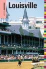 Insiders' Guide(R) to Louisville - eBook