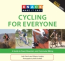Knack Cycling for Everyone : A Guide to Road, Mountain, and Commuter Biking - eBook