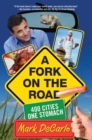 Fork on the Road : 400 Cities/One Stomach - eBook