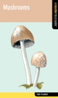 Mushrooms : A Falcon Field Guide - eBook