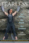 Fearless : One Woman, One Kayak, One Continent - eBook