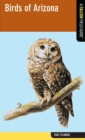 Birds of Arizona : A Falcon Field Guide - eBook