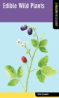 Edible Wild Plants : A Falcon Field Guide - eBook