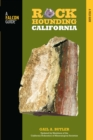 Rockhounding California : A Guide to the State's Best Rockhounding Sites - eBook