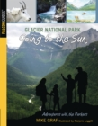 Glacier National Park: Going to the Sun - eBook