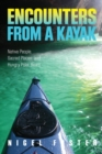Encounters from a Kayak : Native People, Sacred Places, and Hungry Polar Bears - eBook