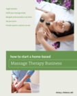 How to Start a Home-based Massage Therapy Business - eBook