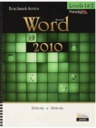 Benchmark Series: Microsoft (R)Word 2010 Levels 1 and 2 : Text with data files CD - Book