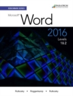 Benchmark Series: Microsoft (R) Word 2016 Levels 1 and 2 : Text - Book