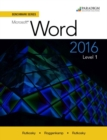 Benchmark Series: Microsoft (R) Word 2016 Level 1 : Text - Book