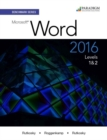 Benchmark Series: Microsoft (R) Word 2016 Levels 1 and 2 : Text with physical eBook code - Book