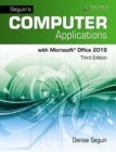Computer Applications with Microsoft Office 365, 2019 : Text + Review and Assessments Workbook - Book