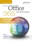 Marquee Series: Microsoft Office 2019 - Brief Edition : Text, Review and Assessments Workbook and eBook (access code via mail) - Book