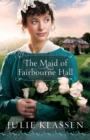 The Maid of Fairbourne Hall - Book