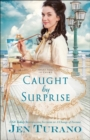 Caught by Surprise - Book