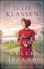 The Bridge to Belle Island - Book