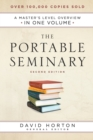 The Portable Seminary : A Master's Level Overview in One Volume - Book