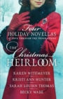 The Christmas Heirloom : Four Holiday Novellas of Love through the Generations - Book