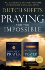 Praying for the Impossible : Two Classics in One Volume - Book