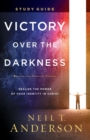 Victory Over the Darkness Study Guide : Realize the Power of Your Identity in Christ - Book