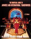 Unofficial Guide to Japanese and International Transformers - Book