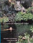 Natural Swimming Pools: Inspiration for Harmony with Nature - Book