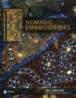 Nomadic Embroideries: India's Tribal Textile Art - Book