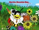 "Bertie Bumble Bee : Troubled by the Letter ""b"" - Book"