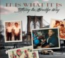 It Is What It Is: Tattooing the Brooklyn Way - Book