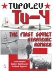 Tupolev Tu-4: The First Soviet Strategic Bomber - Book