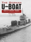 The German U-Boat Base at Lorient, France, Vol. II : July 1941-July 1942 - Book