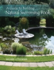 Guide to Building Natural Swimming Pools - Book