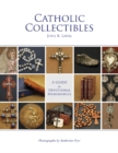 Catholic Collectibles: A Guide to Devotional Memorabilia - Book