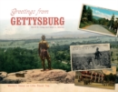 Greetings from Gettysburg - Book
