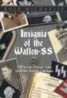 Insignia of the Waffen-SS : Cuff Titles, Collar Tabs, Shoulder Boards & Badges - Book