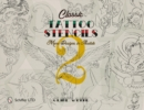 Classic Tattoo Stencils 2: More Designs in Acetate - Book