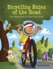 Bicycling Rules of the Road: The Adventures of Devin Van Dyke - Book
