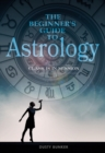 Beginner's Guide to Astrology: Class Is in Session - Book