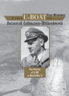 German U-Boat Ace Heinrich Lehmann-Willenbrock : The Patrols of U-96 in World War II - Book