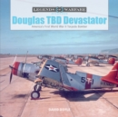 Douglas TBD Devastator: America's First World War II Torpedo Bomber - Book