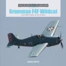 Grumman F4F Wildcat: Early WWII Fighter of the US Navy - Book