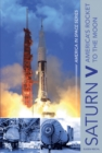 Saturn V: America's Rocket to the Moon - Book