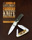Gentleman's Pocket Knife: History and Construction of the World's Most Beautiful Models - Book