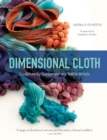 Dimensional Cloth : Sculpture by Contemporary Textile Artists - Book